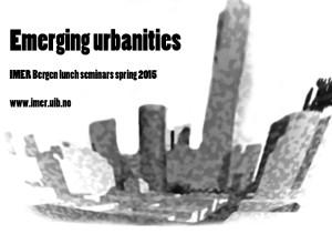 Emerging urbanities